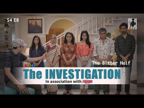 SIT | The Better Half | THE INVESTIGATION | S4E8 | Ayub Khan | Chhavi Mittal