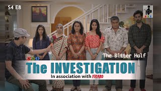 SIT | The Better Half | THE INVESTIGATION | S4E8 | Ayub Khan | Chhavi Mittal