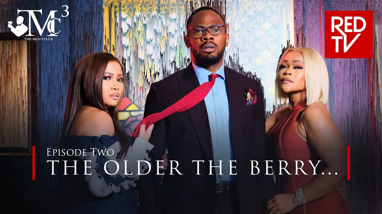 THE MEN'S CLUB / SEASON 3 / EPISODE 2 / THE OLDER THE BERRY