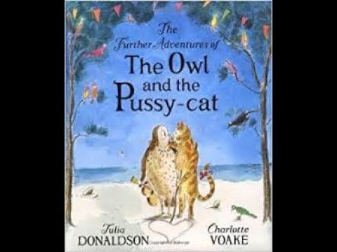 The Further Adventures of the Owl and the Pussy cat - Books Alive!