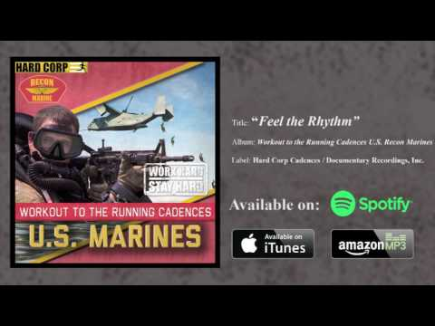 Feel the Rhythm (USMC Running Cadence )