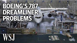 Boeing 787 Dreamliner: A Timeline of Recent Production Problems | WSJ