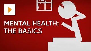 Mental Health: The Basics - Introduction