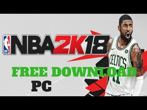 NBA2K18 FREE PC DOWNLOAD -FULL GAME |No Torrent| //January 2019\