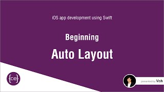 Beginning Auto Layout - iOS app development using Swift