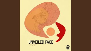 Unveiled Face