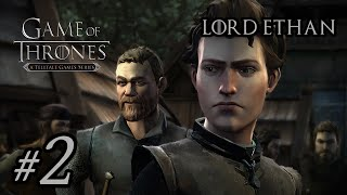 Game of Thrones #2 - LORD ETHAN (1-2) | Gameplay ITA