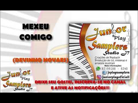 MEXEU COMIGO - DEVINHO NOVAES - PLAYBACK (JÚNIOR PLAY SAMPLERS)