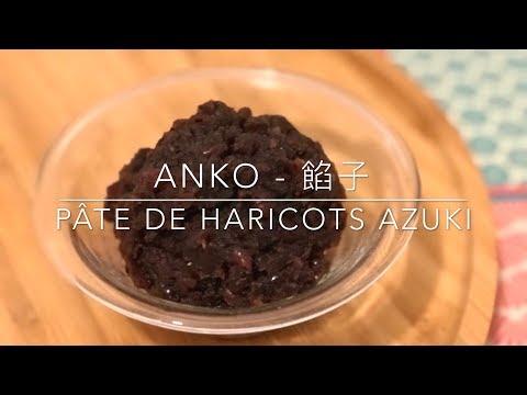 Recette - ANKO 餡子 - Red Bean Paste - Pâte d'haricots Azuki - HeyLittleJean