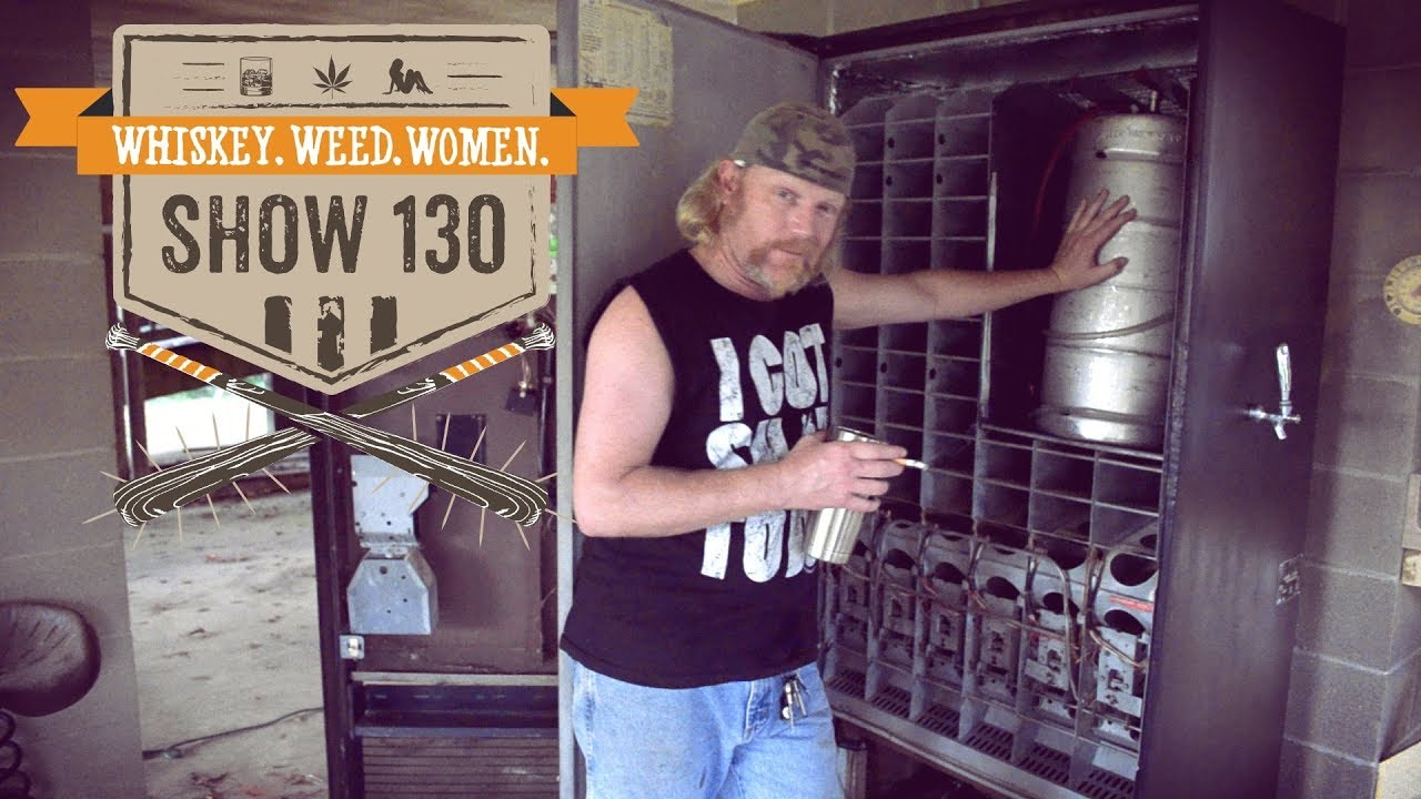 130 beer vending machine kegerator whiskey weed women with steve