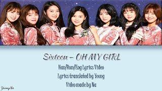 Video [Han/Rom/Eng]Sixteen - OH MY GIRL Lyrics Video (NO COLOR CODED) download MP3, 3GP, MP4, WEBM, AVI, FLV Maret 2018