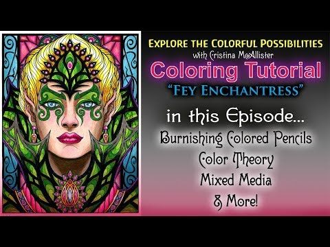 Coloring Tutorial: Fey Enchantress from magical Beauties by Cristina McAllister