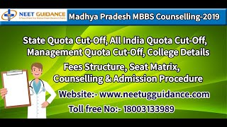 Madhya Pradesh Counselling 2019 -  Seat Matrix, Cutoff, Fees Structure, Admission 2019