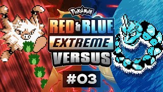 Pokemon Red and Blue EXTREME Versus - EP03 | STAGE FROUGHT!