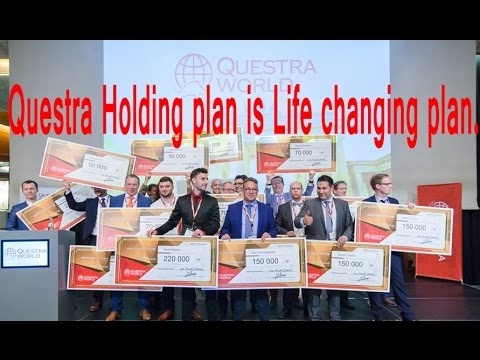 Questra Holding plan is a Life changing plan