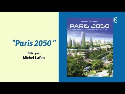 [CULTURE] Le Paris en 2050 par Vincent Callebaud #CCVB