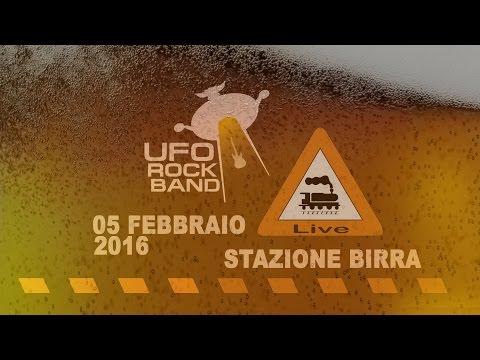 Ufo Rock Band - Stazione Birra 05 Febbraio 2016