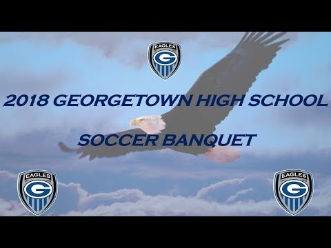 2018 Georgetown High School Soccer Banquet