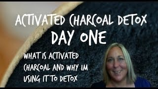 Video Activated Charcoal DeTox DAY ONE download MP3, 3GP, MP4, WEBM, AVI, FLV Agustus 2018