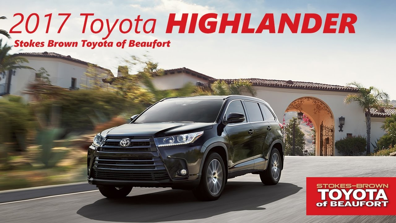 2017 Toyota Highlander At Stokes Brown Toyota Of Beaufort