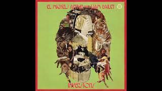El Michels Affair meets Liam Bailey - Faded