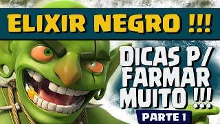 COMO FARMAR MUITO ELIXIR NEGRO - PARTE 1 - DICAS DE FARM Cv 7 e Cv 8 - CLASH OF CLANS