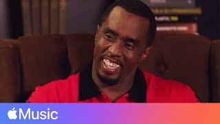 Diddy and Zane Lowe [FULL INTERVIEW] | Beats 1 | Apple Music