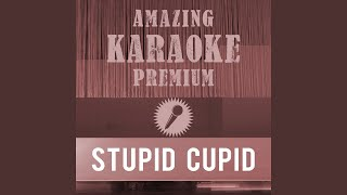 Stupid Cupid (Premium Karaoke Version With Background Vocals) (Originally Performed By Connie...