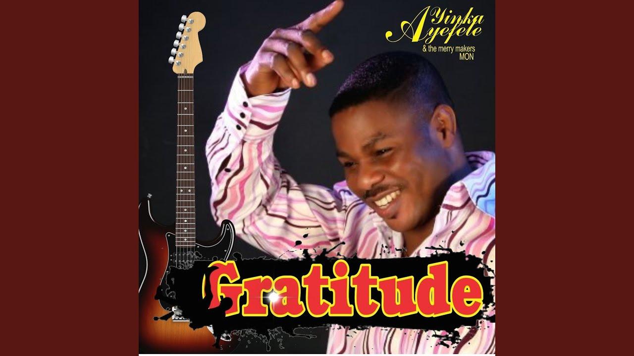 Download My Gratitude (Jesu O Se Un)