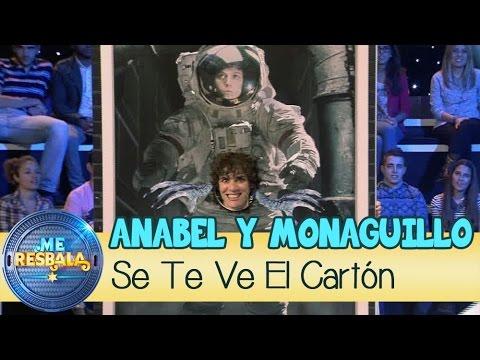 Me Resbala - Se te ve el cartón: Anabel Alonso y El Monaguillo