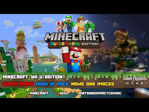Minecraft: Wii U Edition - Super Mario Mash-Up Pack News and Images