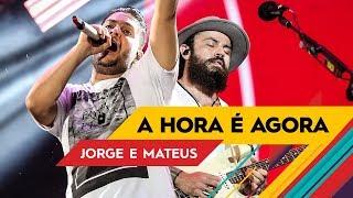 Baixar Jorge & Mateus - A hora é agora - VillaMix Rio de Janeiro 2017 ( Ao Vivo )