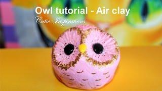 DIY Owl - Air clay tutorial