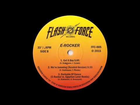 E-Rocker feat. Smooth J - Get It Boy - electrofunk old school miami bass