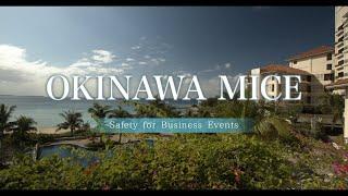 OKINAWA MICE NEW NORMAL Long verstion