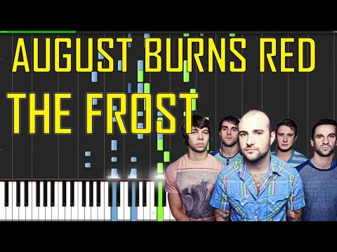 August Burns Red - The Frost Piano...