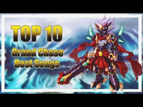 TOP 10 BEST GRAND CHASE SONGS