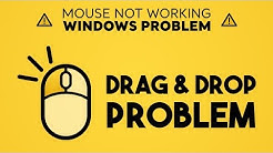 Drag and Drop Mouse Problem | Windows Problem (Windows 7/8.1/10) | 2019