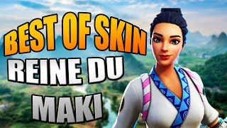 BEST OF SKIN : REINE DU MAKI (Fortnite battle royale )