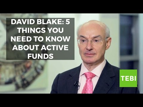 David Blake: 5 things you need to know about active funds