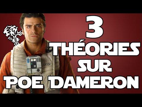 3 THÉORIES SUR POE DAMERON - STAR WARS 7