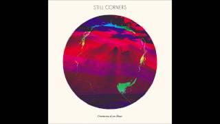 Still Corners - Velveteen