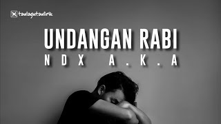 NDX AKA - Undangan Rabi (Official Music) Lyrics
