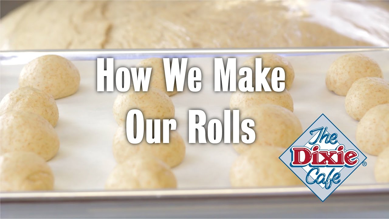 How We Make Rolls at The Dixie Cafe - YouTube