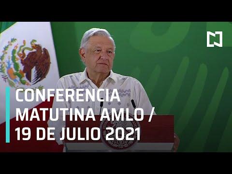 AMLO Conferencia Hoy / 19 de Julio 2021