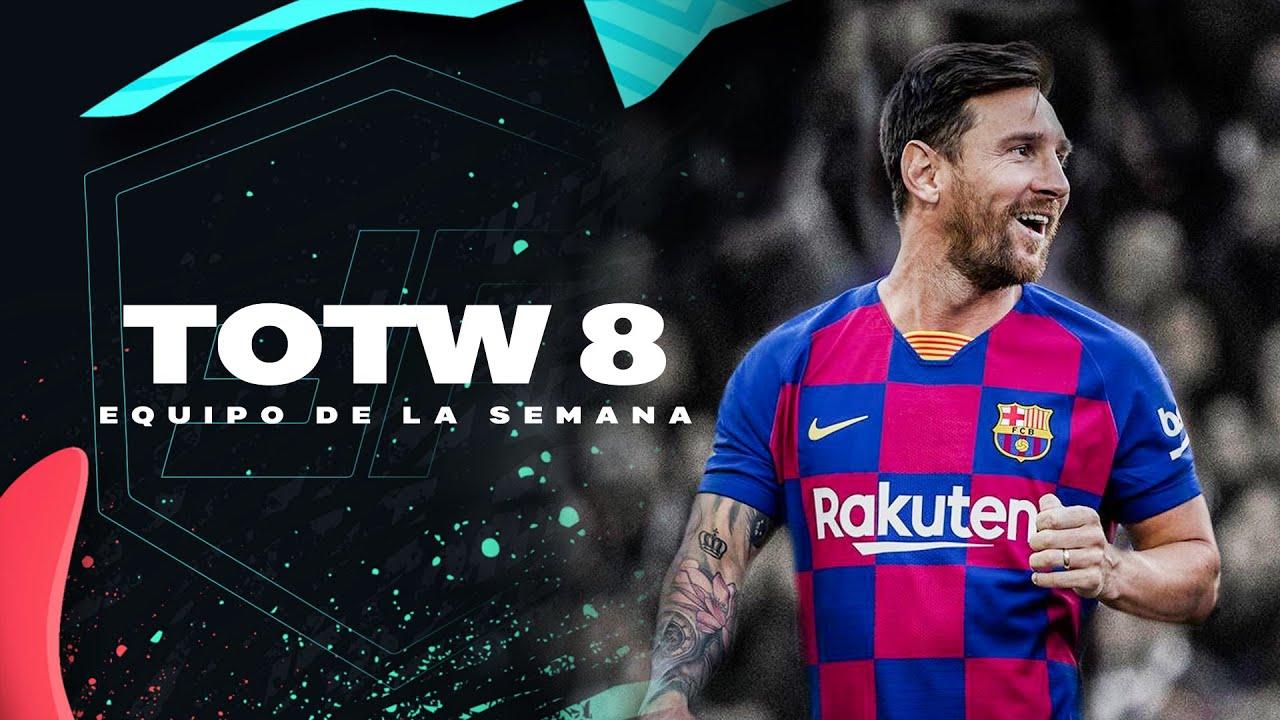 EQUIPO DE LA SEMANA #8 | PREDICCIÓN TOTW | FIFA 20 | MESSI IF