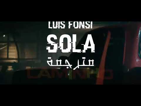 Luis Fonsi Sola مترجمة