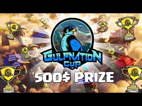 GulfNation Cup - GRAND FINALE! 500$ PRIZE!