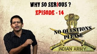 Why So Serious? Ep 14: Question the Army... for its own good!