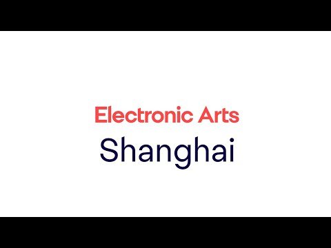 Begin Your Career at EA Shanghai!